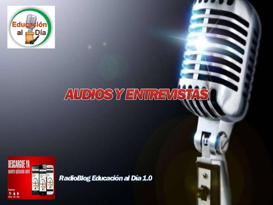 AUDIOS Y ENTREVISTAS-FEBRERO 27 DE 2017.