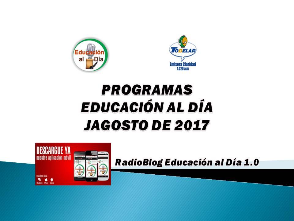 PROGRAMAS – EDUCACIÓN AL DÍA – AGOSTO 2017